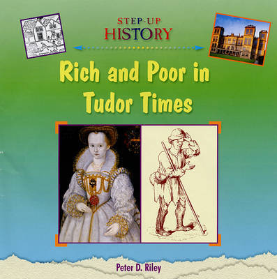 Rich and Poor in Tudor Times by Peter D Riley image