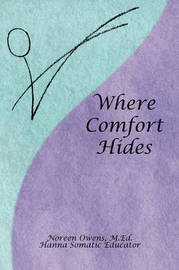 Where Comfort Hides by Noreen M.Ed Owens image