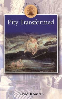 Pity Transformed by David Konstan