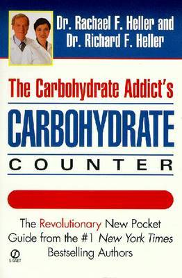 The Carbohydrate Addict's Carbohydrate Counter by Richard F Heller image