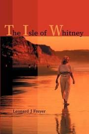The Isle of Whitney by Leonard J. Freyer image