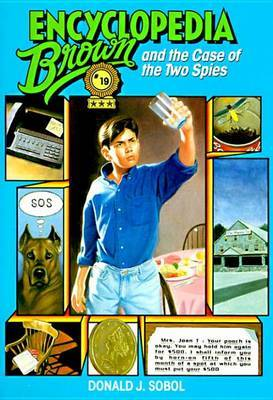 Encyclopedia Brown & The Case Of The Two Spies by Donald J Sobol