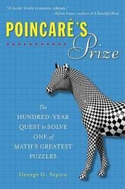 Poincare's Prize by George G Szpiro