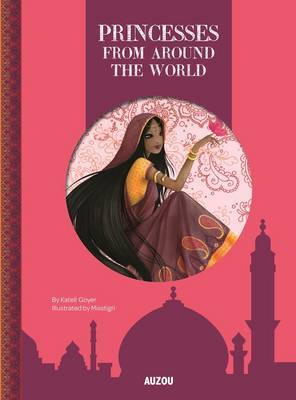Princesses From Around the World by Katell Goyer