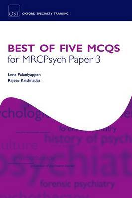 Best of Five MCQs for MRCPsych Paper 3 by Lena Palaniyappan