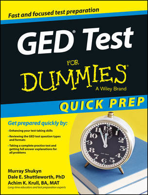 Ged Test for Dummies, Quick Prep Edition by Murray Shukyn