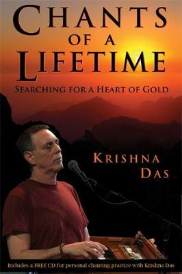 Chants of a Lifetime by Krishna Das image
