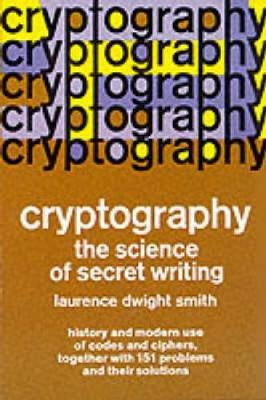 Cryptography by Laurence D. Smith