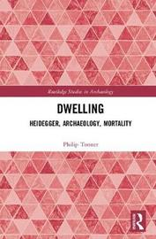 Dwelling by Philip Tonner