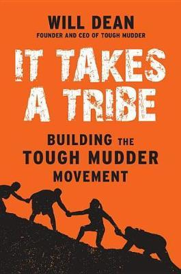 It Takes a Tribe by Will Dean image
