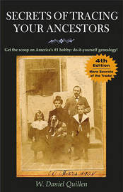 Secrets of Tracing Your Ancestors by W Daniel Quillen image