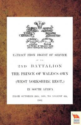 EXTRACT FROM DIGEST OF SERVICE OF THE 2nd BATTALION THE P.O.W. OWN (WEST YORKSHIRE REGT.) IN SOUTH AFRICA by Anon