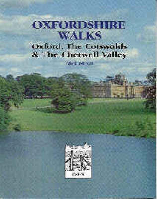 Oxfordshire Walks: v. 1 by Nicholas Moon