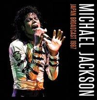 Japan Broadcast 1987 (2LP) by Michael Jackson