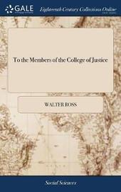 To the Members of the College of Justice by Walter Ross image