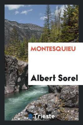 Montesquieu by Albert Sorel image