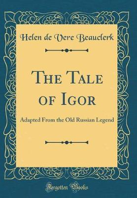 The Tale of Igor by Helen De Vere Beauclerk image