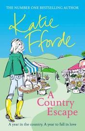 A Country Escape by Katie Fforde image