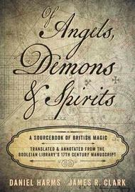 Of Angels, Demons and Spirits by Daniel Harms