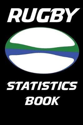 Rugby Statistics Book by Ronald Kibbe