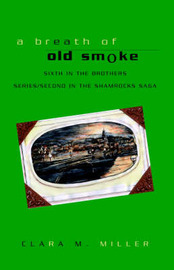 A Breath of Old Smoke by Clara Mille image