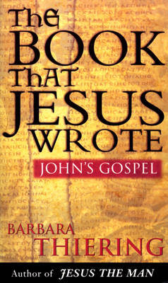 The Book That Jesus Wrote by Barbara Thiering image