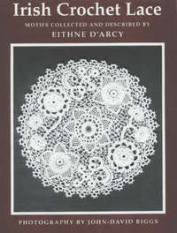 Irish Crochet Lace by Eithne D'Arcy