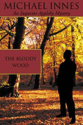 The Bloody Wood by Michael Innes image
