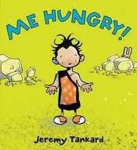 Me Hungry! Board Book by Jeremy Tankard image