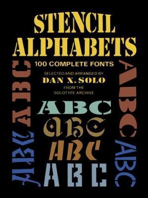 Stencil Alphabets by Dan X. Solo