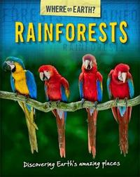 The Where on Earth? Book of: Rainforests by Susie Brooks