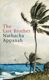 The Last Brother by Nathacha Appanah image