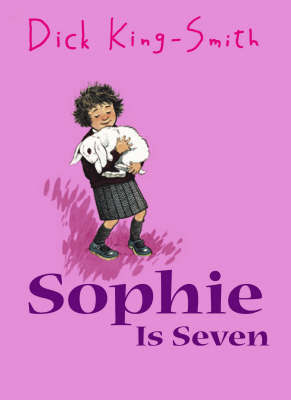 Sophie Is Seven by Dick King-Smith image