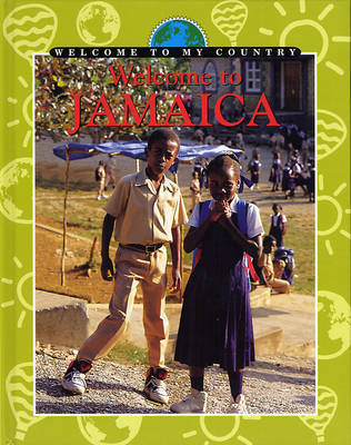 Welcome To My Country: Jamaica by K. Kwek image
