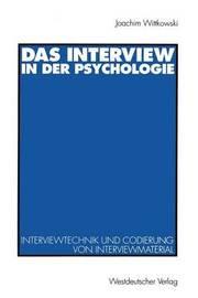 Das Interview in Der Psychologie by Joachim Wittkowski