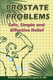 Prostate Problems by William Campbell Douglass