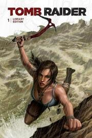 Tomb Raider Library Edition Volume 1 by Gail Simone