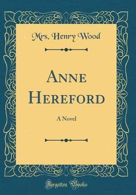Anne Hereford by Mrs. Henry Wood image