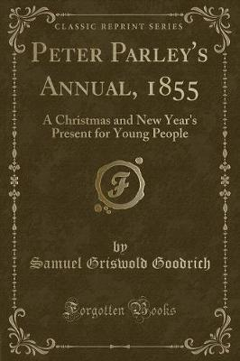 Peter Parley's Annual, 1855 by Samuel Griswold Goodrich image