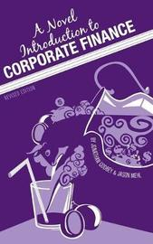 A Novel Introduction to Corporate Finance by Jonathan Godbey image