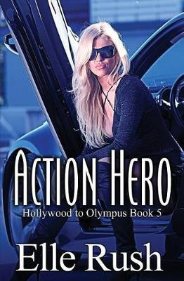Action Hero by Elle Rush image