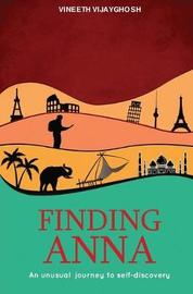 Finding Anna by Vineeth Vijayghosh
