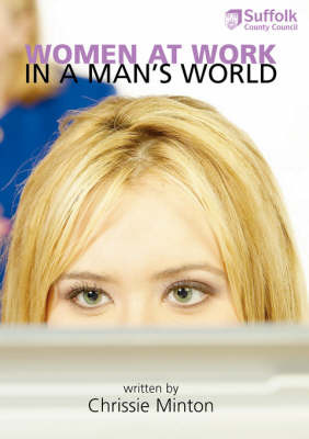 Women at Work in a Man's World by Chrissie Minton image