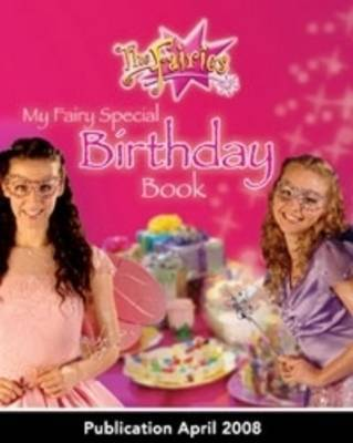My Fairy Special Birthday Book by Jen Watts image
