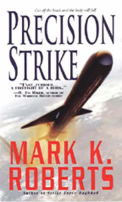 Precision Strike by Mark K. Roberts