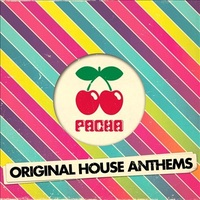 Pacha Original House Anthems by Various Artists