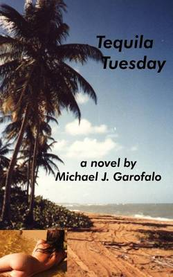 Tequila Tuesday by Michael J. Garofalo image