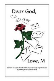 Dear God, Love, M by Marilyn Rhodes Fischer image