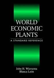 World Economic Plants: A Standard Reference by John H. Wiersema image