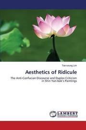 Aesthetics of Ridicule by Lim Tae-Seung